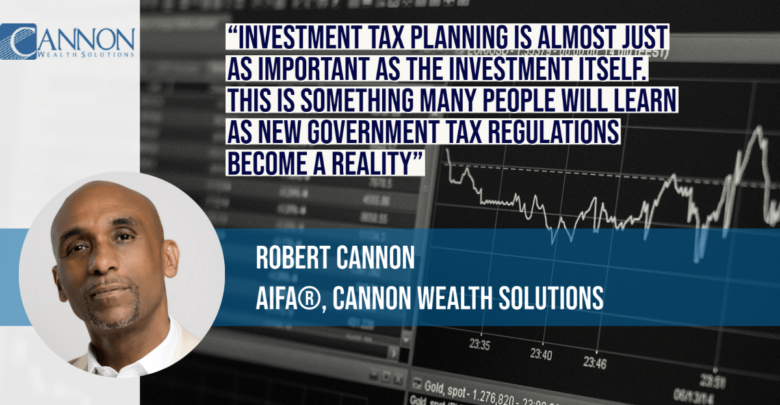 Robert Cannon Shares the Latest Trends in Investment Tax Planning • LegalScoops